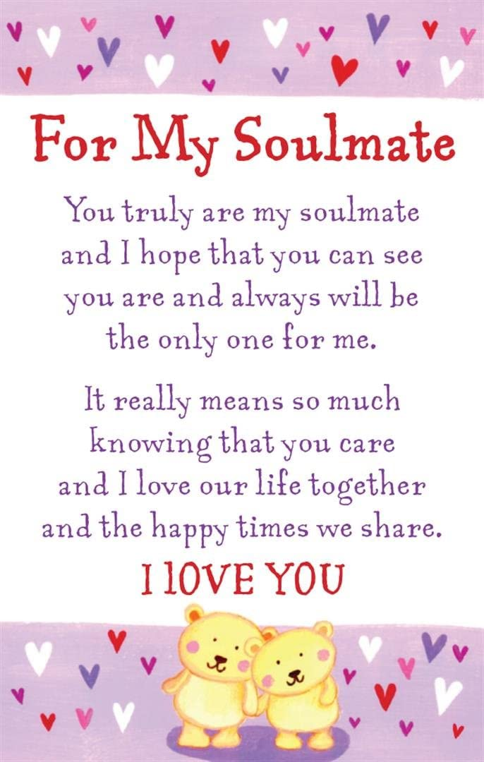 Are soulmate you my When You