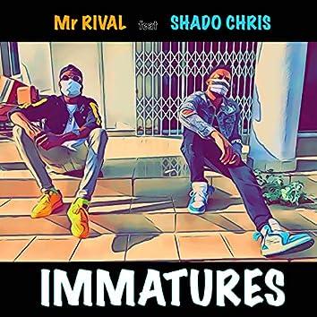 Immatures (feat. Shado Chris)