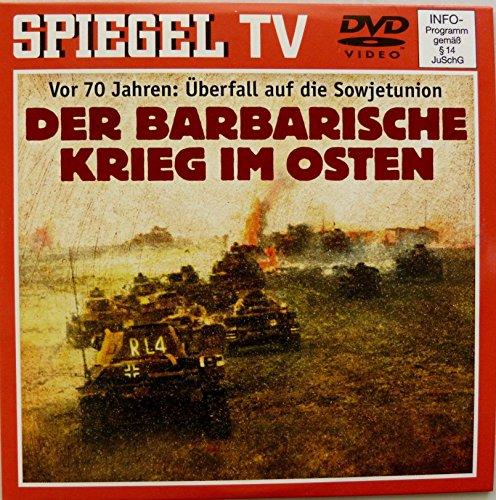 Spiegel TV  Nr. 29: Überfall auf die Sowjetunion - Der barbarische Krieg im Osten