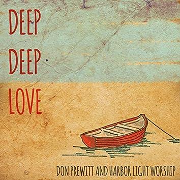 Deep Deep Love