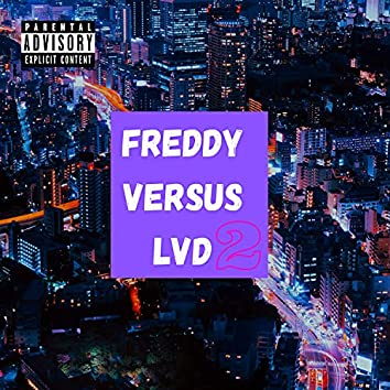 FREDDY VS LVD 2