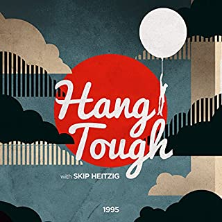 Hang Tough                   By:                                                                                                                                 Skip Heitzig                               Narrated by:                                                                                                                                 Skip Heitzig                      Length: 6 hrs and 17 mins     8 ratings     Overall 5.0