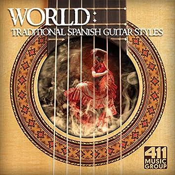 World: Traditional Spanish Guitar Styles