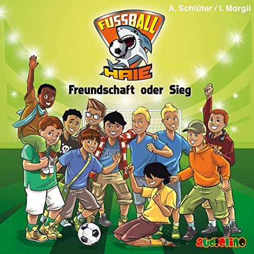 Fußball-Haie (10): Freundschaft oder Sieg