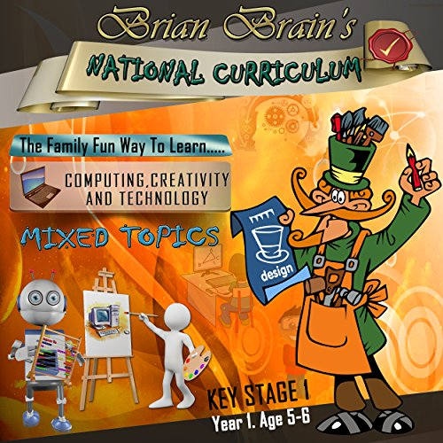 Brian Brain's National Curriculum KS1 Y1 CCT - Mixed Topics                   By:                                                                                                                                 Russell Webster                               Narrated by:                                                                                                                                 Brian Brain                      Length: 57 mins     1 rating     Overall 5.0