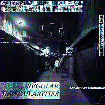 Regular Irregularities