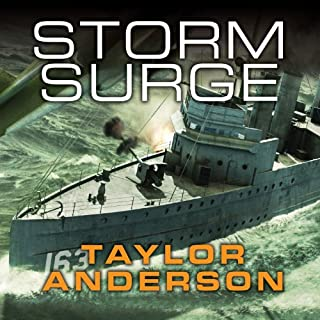 Storm Surge     Destroyermen, Book 8              Written by:                                                                                                                                 Taylor Anderson                               Narrated by:                                                                                                                                 William Dufris                      Length: 18 hrs and 2 mins     1 rating     Overall 4.0