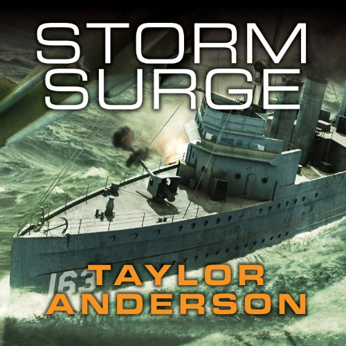 Storm Surge     Destroyermen, Book 8              By:                                                                                                                                 Taylor Anderson                               Narrated by:                                                                                                                                 William Dufris                      Length: 18 hrs and 2 mins     1,331 ratings     Overall 4.6