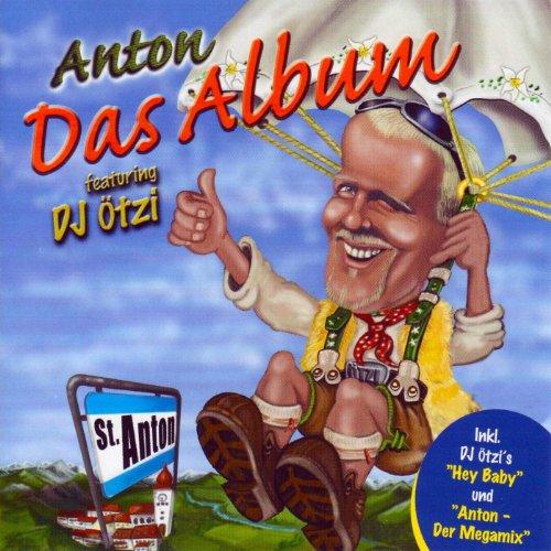 Hey Madl! (... Du bist a Sünde wert !) [feat. DJ ÖTZI] (feat. DJ ÖTZI)