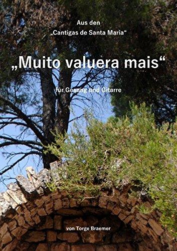 Muito valuera mais: Cantigas de Santa Maria (Lieder des Mittelalters)