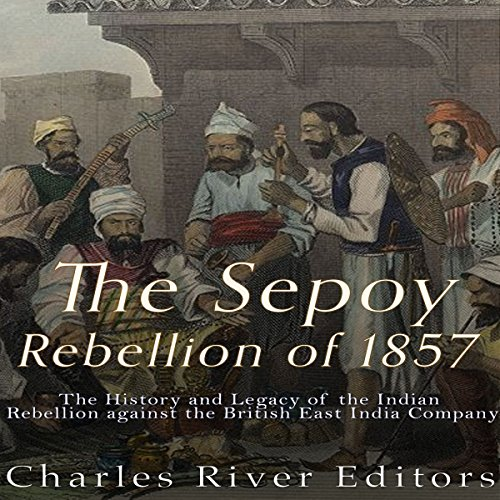 The Sepoy Rebellion of 1857 audiobook cover art