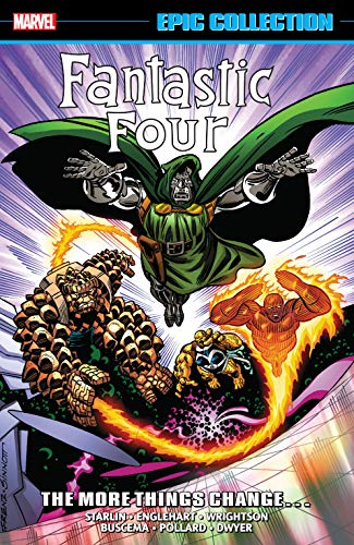 Fantastic Four Epic Collection: The More Things Change... (Fantastic Four (1961-1996)) (English Edition)