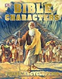 Bible Characters Visual Encyclopedia (Dk)