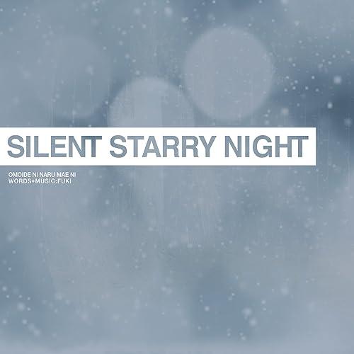 思い出になる前に -Silent Starry Night-