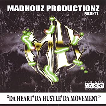 Da Heart Da Hustle Da Movement