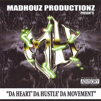 Da Heart Da Hustle Da Movement