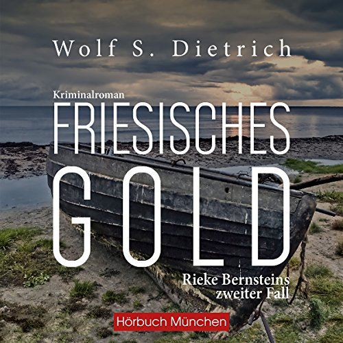 Friesisches Gold (Kommissarin Bernstein 2) audiobook cover art