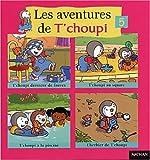 Les Aventures de T'choupi, tome 5