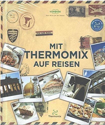 Mit Thermomix auf Reisen