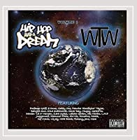 Vol. 1-Hip Hop Had a Dream: the World Wide Tape