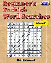 Beginner's Turkish Word Searches - Volume 1 (Turkish Edition)