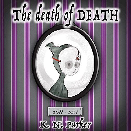 The Death of Death audiobook cover art