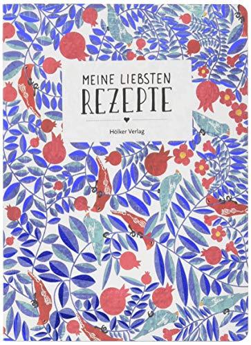 Meine liebsten Rezepte (blaue Blätterranke) (Rezeptbücher)