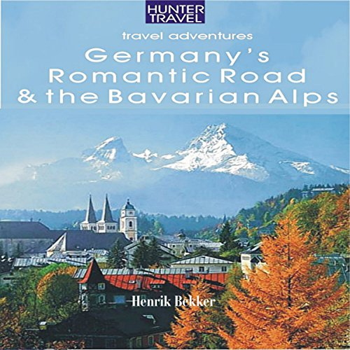 Germany's Romantic Road & Bavarian Alps audiobook cover art