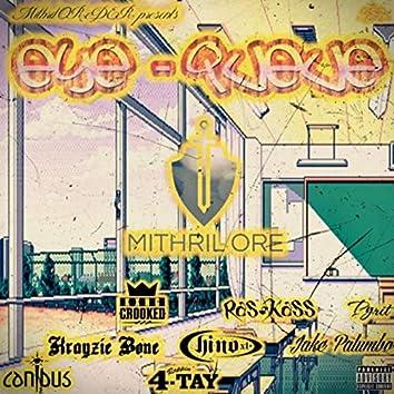 Eye Queue (feat. Krayzie Bone, Kxng Crooked, Chino XL, Rappin' 4-Tay, Canibus, Ras Kass & Pyrit)