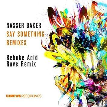 Say Something (Rebuke Remix)