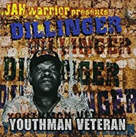 Youthman Veteran by Dillinger (2002-07-30)