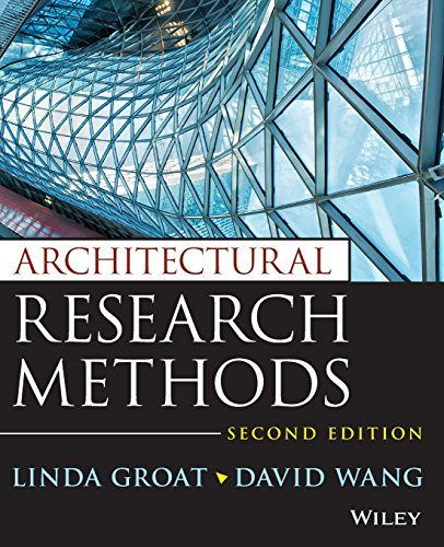 Compare Textbook Prices for Architectural Research Methods 2 Edition ISBN 9780750658515 by Groat, Linda N.,Wang, David