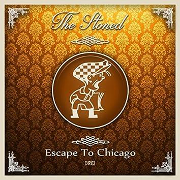 Escape To Chicago