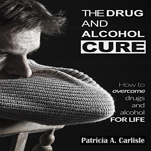 The Drug and Alcohol Cure cover art