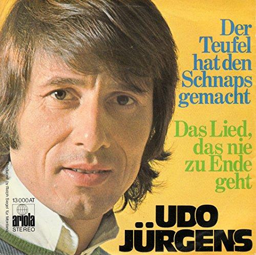 """JÜRGENS, UDO / Der Teufel hat den Schnaps gemacht / Das Lied, das nie zu Ende geht / / Bildhülle / ariola # 13 000 AT / Deutsche Pressung / 7"""" Vinyl Single Schallplatte /"""