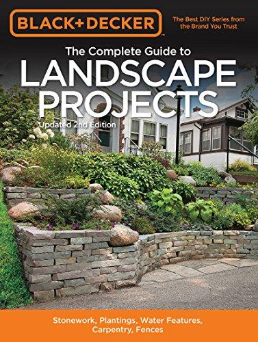 Black & Decker The Complete Guide to Landscape Projects, 2nd Edition (Black & Decker Complete Guide)