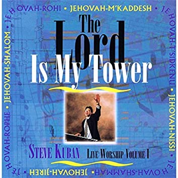 The Lord Is My Tower
