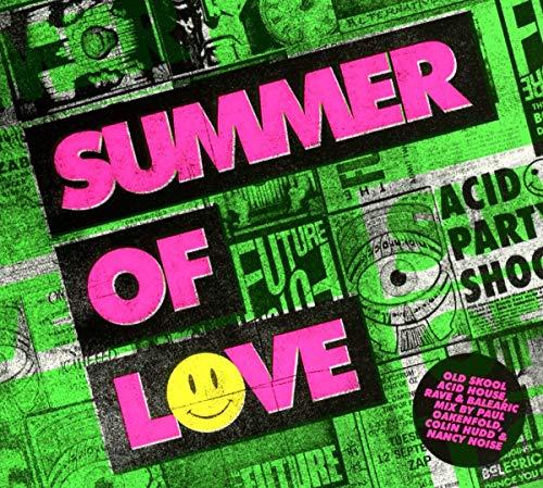 Summer Of Love - Old Skool Acid House, Rave & Balearic Mix By Paul Oakenfold, Colin Hudd & Nancy Noi