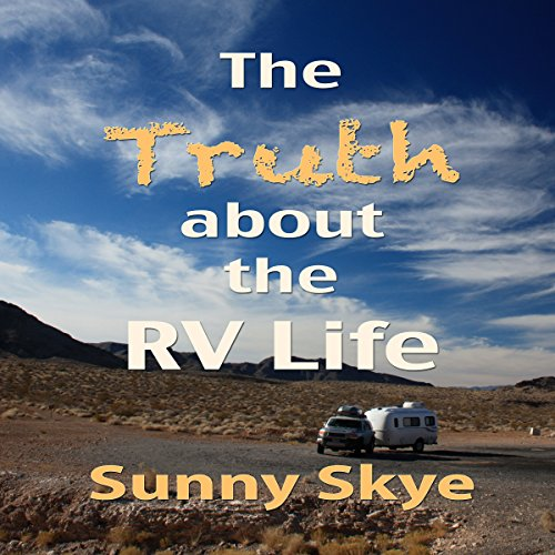 The Truth about the RV Life audiobook cover art