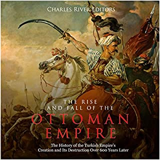 The Rise and Fall of the Ottoman Empire audiobook cover art