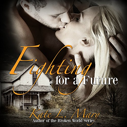 Fighting for a Future     A Zombie Apocalypse Love Story, Book 2              By:                                                                                                                                 Kate L. Mary                               Narrated by:                                                                                                                                 Rebekah Tyler                      Length: 2 hrs and 58 mins     1 rating     Overall 5.0
