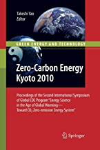 """Zero-Carbon Energy Kyoto 2010: Proceedings of the Second International Symposium of Global COE Program """"Energy Science in the Age of Global Warming-Toward CO2 Zero-emission Energy System"""""""