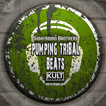 KULT Records Presents: Pumpin Tribal (Unmixed & Extended)