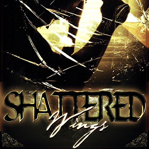 Shattered Wings audiobook cover art