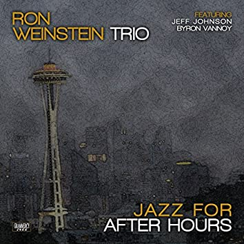 Jazz for After Hours (feat. Jeff Johnson, Byron Vannoy)