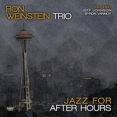 Ron Weinstein Trio feat. Jeff Johnson & Byron Vannoy