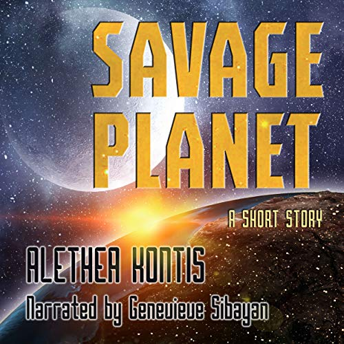 Savage Planet: A Short Story audiobook cover art