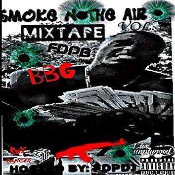 Smoke N the AIR Mixtape, Vol. 1