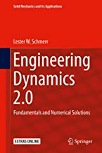 Engineering Dynamics 2.0: Fundamentals and Numerical Solutions (Solid Mechanics and Its Applications Book 254)