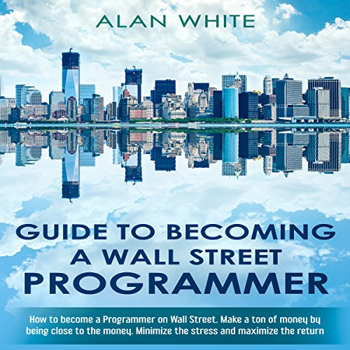 Guide to Becoming a Wall Street Programmer audiobook cover art